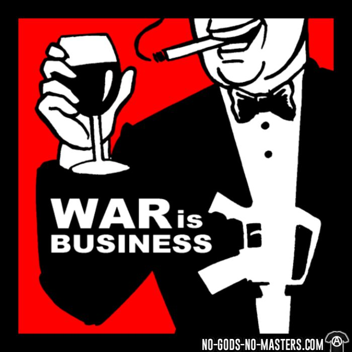War is business - Anti-war Hooded sweatshirt