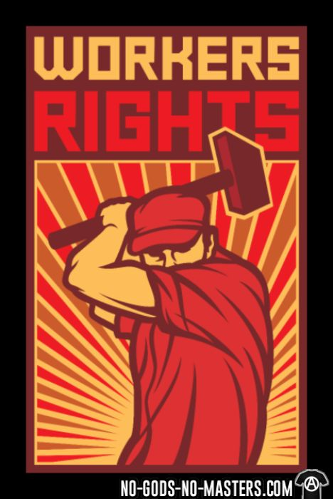 Workers rights - Working Class T-shirt