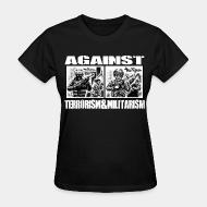Women T-shirt Against terrorism & militarism