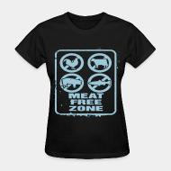 Women T-shirt Meat free zone