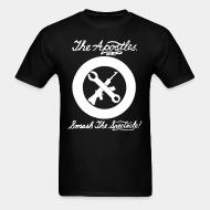 T-shirt The Apostles - Smash the spectacle!