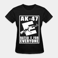 Women T-shirt AK-47 - Rated E for Everyone