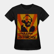 Women T-shirt The revolution is the way to the anarchy (Bakunin)