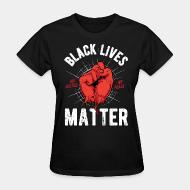 Women T-shirt Black Lives Matter