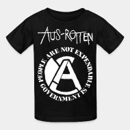 Kid's t-shirt Aus-Rotten - People are not expendable, governement is