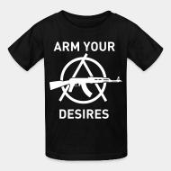 Kid's t-shirt Arm your desires