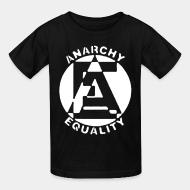 Kid tshirt Anarchy equality