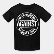 Kid's t-shirt United hardcore against racism & hate