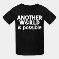 Kid tshirt Another world is possible