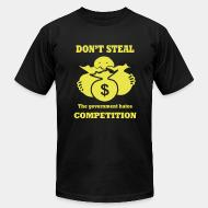Local product Don't steal - the government hates competition
