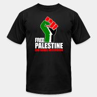 Local product Free palestine end israeli occupation