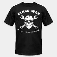 Local product Class war by all means necessary
