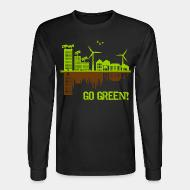 Long sleeves Go green!