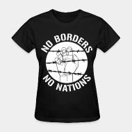 Women T-shirt No borders no nations