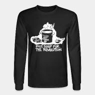 Long-sleeves crewneck Food not bombs - free soup for the revolution