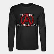 Long sleeves No gods no masters