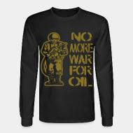 Long sleeves No more war for oil