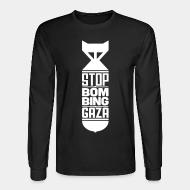 Long sleeves Stop bombing Gaza