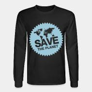 Long sleeves Save the planet