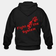 Zip hoodie Fight the system