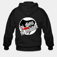 Zip hooded sweatshirt Ni dieu ni maitre