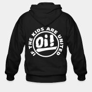 Zip hooded sweatshirt Oi! if the kids are united