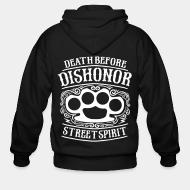Zip hoodie Death before dishonor street spirit