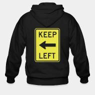 Zip hooded sweatshirt Keep left