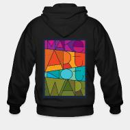 Zip hooded sweatshirt Mark art not war