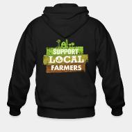 Zip hoodie Support local farmers