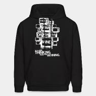 Hooded sweatshirt There is a war on for your mind. If you are thinking you are winning.