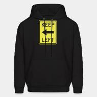 Hooded sweatshirt Keep left