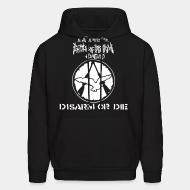 Hoodie Battle Of Disarm - Disarm or die