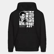 Hoodie In a time of universal deceit telling the truth is a revolutionary act (George Orwell)