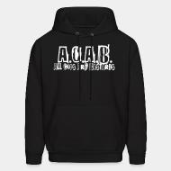 Hooded sweatshirt A.C.A.B. All Cops Are Bastards