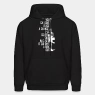 Hooded sweatshirt You can give peace a chance i'll cover you in case it doesn't work out