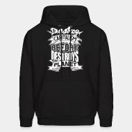 Hooded sweatshirt Destroy capitalism before it destroys the planet