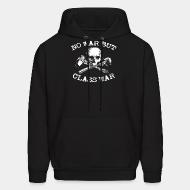 Hoodie No war but class war