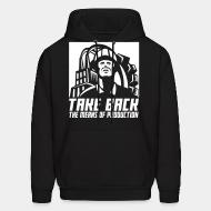 Hoodie Take back the means of production