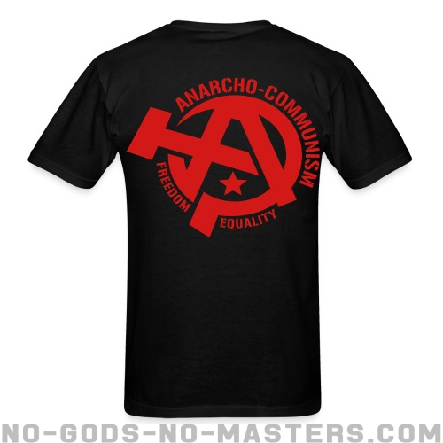 Anarcho-communism. Freedom, equality - Activist T-shirt