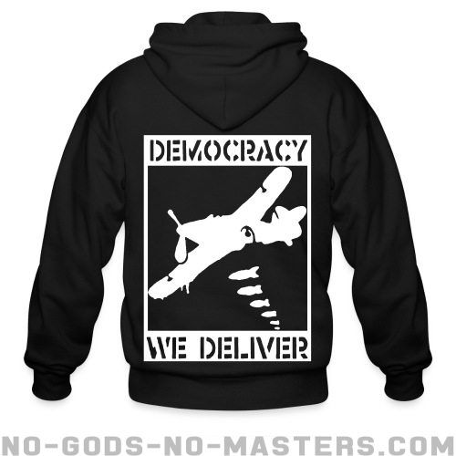 Democracy we deliver - Anti-war Zip hoodie