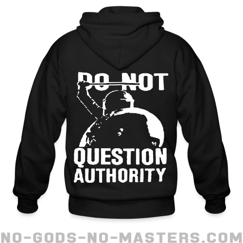 Do not question authority - ACAB Zip hoodie