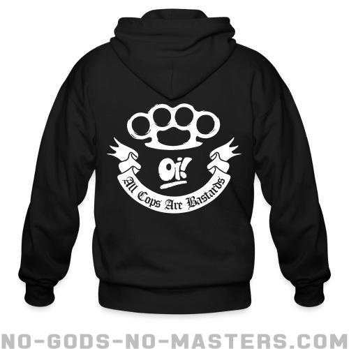 Oi! All Cops Are Bastards  - ACAB Zip hoodie