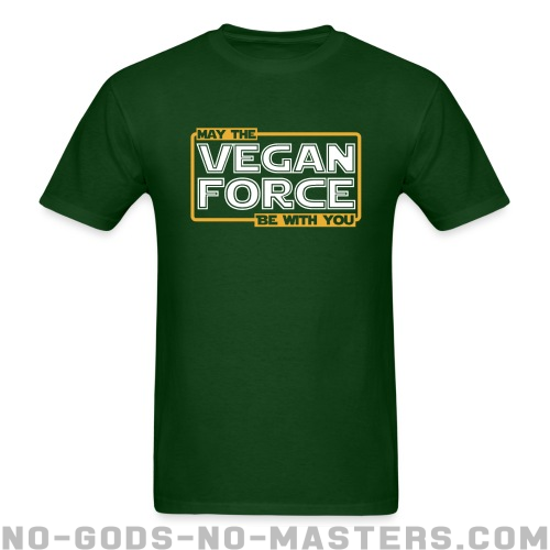 May the vegan force be with you - Animal Liberation T-shirt