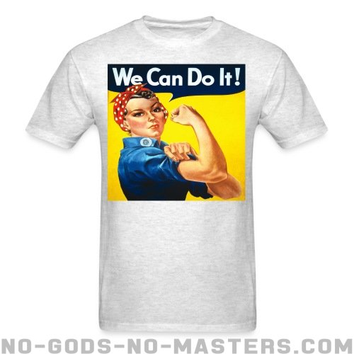 We can do it! (Rosie The Riveter) - Feminist T-shirt anti-sexist