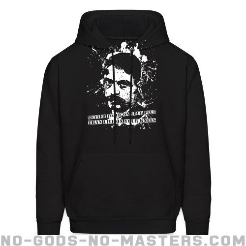 Better to die on your feet than live on your knees (Emiliano Zapata) - Zapatista Hooded sweatshirt