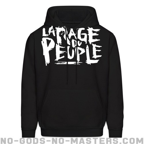 La rage du peuple - Activist Hooded sweatshirt