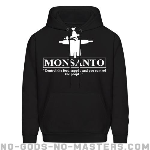 "Monsanto ""Control the food supply, and you control the people"" - Eco-friendly Hooded sweatshirt"