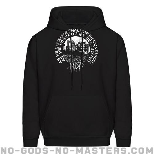 Nuclear Death Terror - As we consume shall we be consumed as we destroy be destroyed - Band Merch Hooded sweatshirt
