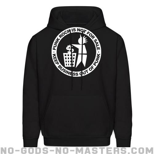 Punk rock is not for sale - keep business out of punk - Punk Hooded sweatshirt